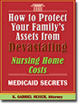 Protecting Family Assets from Nursing Home Costs